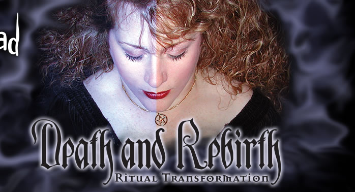 Death and Rebirth: Ritual Transformation with Sandra Mariah Wright