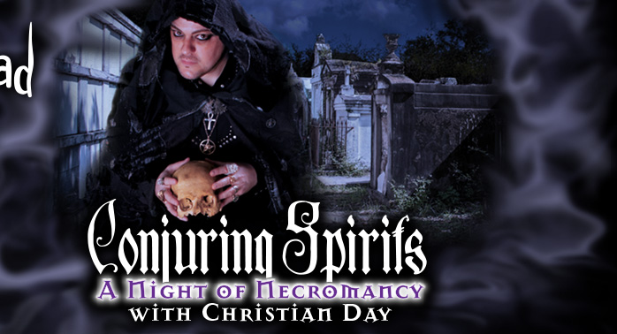 Grave Spirits: A Night of Necromancy