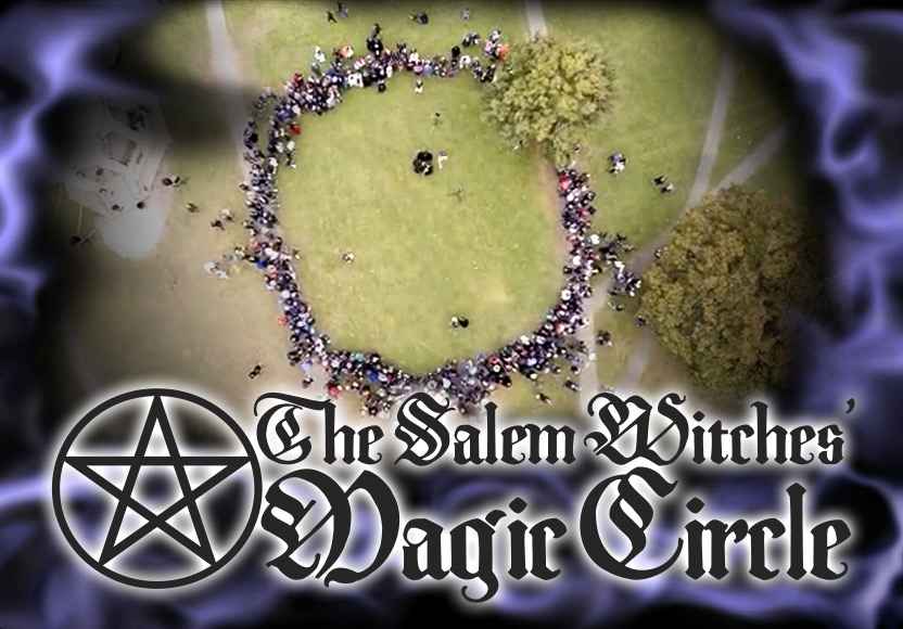 The Salem Witches' Magic Circle on October 31, 2019!